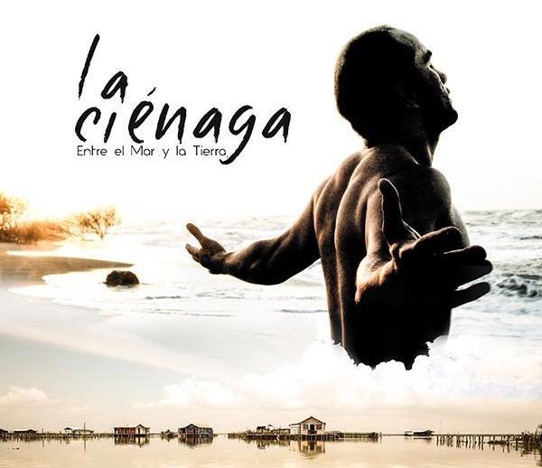 """Dos nuevos premios internacionales para la película """"La Ciénaga, entre el mar y la tierra"""""""