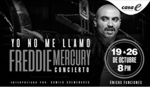 Yo no me llamo Freddie Mercury (Concierto)