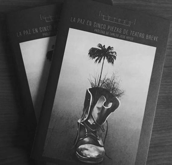 """Universidad del Bosque presenta el libro """"La paz en cinco piezas de teatro breve"""""""