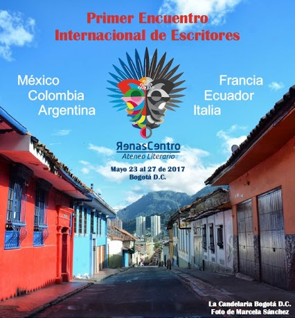 """Bogotá sede del """"Primer Encuentro Internacional de Escritores Renascentro"""""""