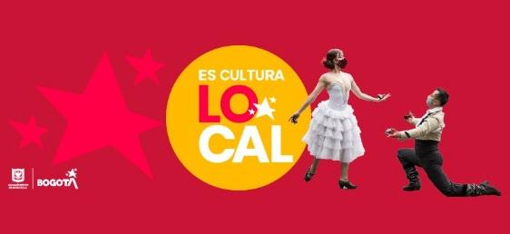 """Abierta convocatoria """"Es Cultura Local"""" para apoyar, reactivar y fortalecer la cultura y el arte en Bogotá"""