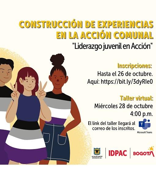 """Inscripción Construcción de experiencias en la Acción Comunal """"Liderazgo juvenil en Acción"""""""