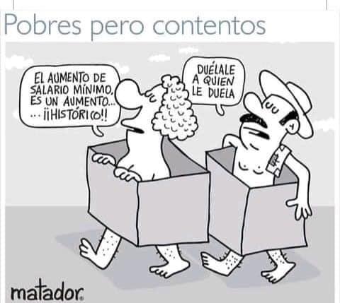 """""""Pobres pero contentos"""" por Matador"""