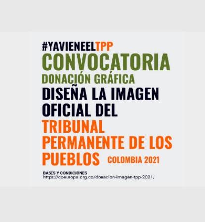 Convocatoria para diseñar imagen oficial del Tribunal Permanente de los Pueblos -TPP- en Colombia 2021