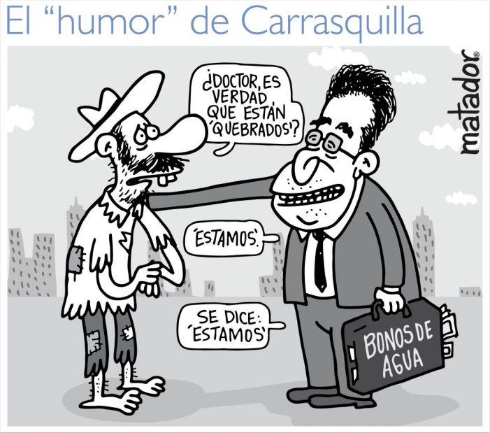"""El """"humor"""" de Carrasquilla… por Matador"""