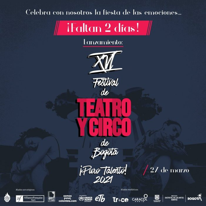 Con ¡Puro talento! llega el XVI Festival de Teatro y Circo de Bogotá