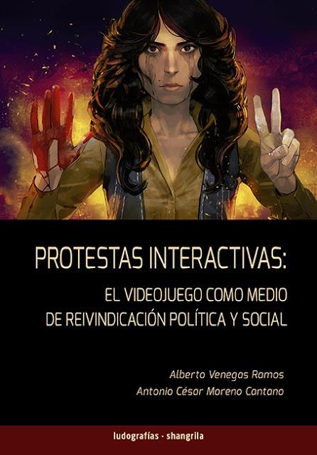 Libro sobre el videojuego como medio de reivindicación política y social