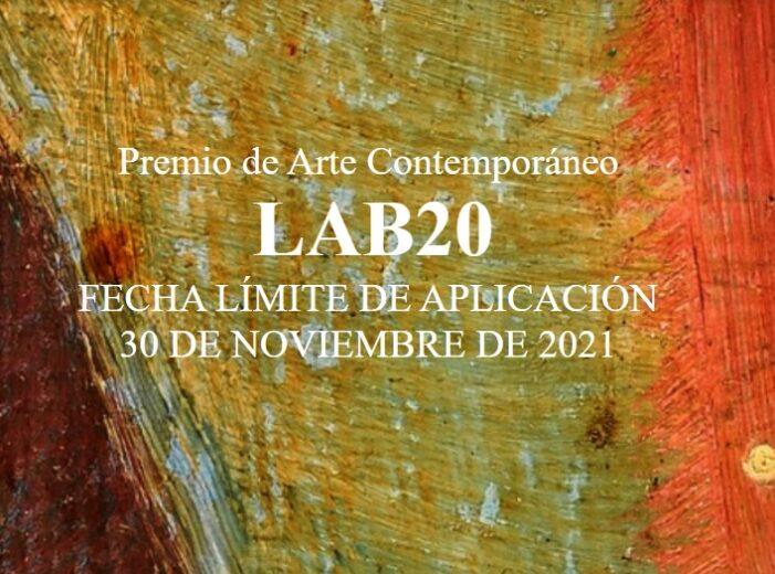 Convocatoria Premio de Arte Contemporáneo LAB20