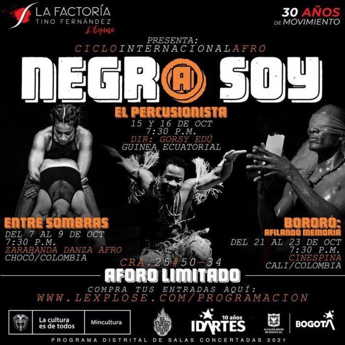 """Homenaje a la riqueza cultural afro en el ciclo""""Negr@ Soy"""""""